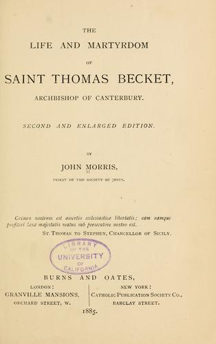 The life and martyrdom of Saint Thomas Becket by Morris, John, 1826-1893